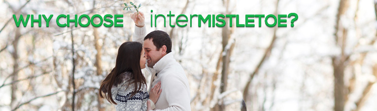 Why Choose interMistletoe?